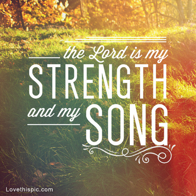 10532-the-lord-is-my-strength